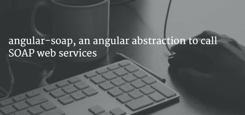 SOAP Web Services in Angular and Ionic