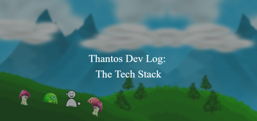 Thantos Dev Log: The Tech Stack (PhaserJS)